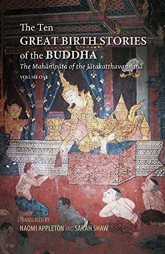 The Ten Great Birth Stories of the Buddha: The Mahanipata of the Jatakatthavanonoana: Silkworm Books