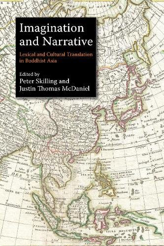 Imagination and Narrative: Lexical and Cultural Translation in Buddhist Asia: Silkworm Books