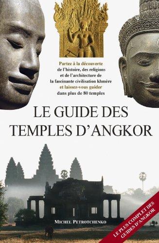 9786163480910: Le guide des temples d'Angkor