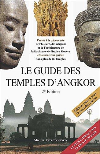 9786163823380: Le guide des temples d'Angkor (2e édition)