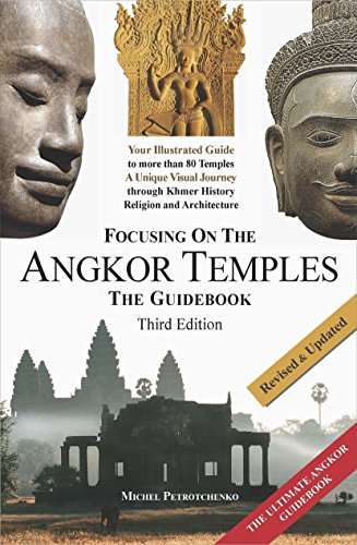 9786164235311: Focusing on the Angkor Temples: The Guide Book (2017 Edition)