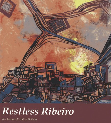 9786167339283: Restless Ribeiro: An Indian Artist in Britain