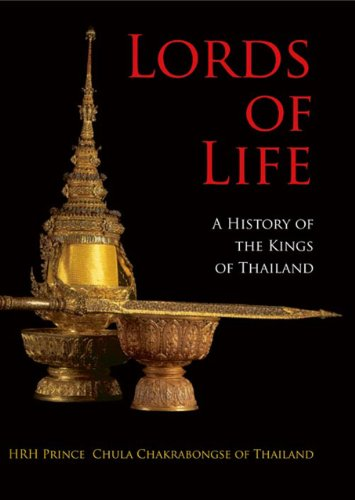 9786167339351: Lords of Life: A History of the Kings of Thailand