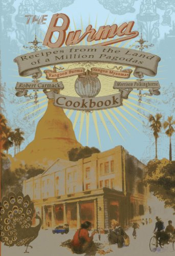9786167339382: The Burma Cookbook: Recipes from the Land of a Million Pagodas