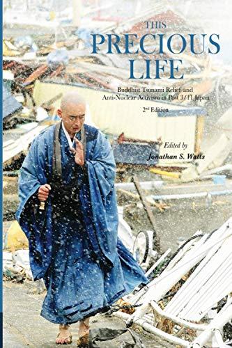 This Precious Life: Buddhist Tsunami Relief and: Jonathan S. Watts
