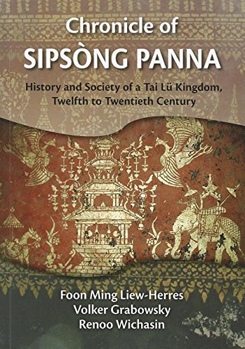 Chronicle of Sipsong Panna: History and Society: Liew-Herres, Foon Ming;