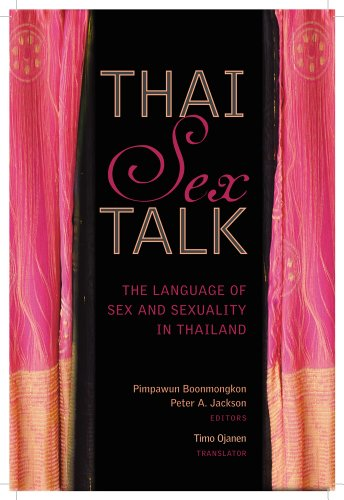 9786169005353: Thai Sex Talk: The Language of Sex and Sexuality in Thailand