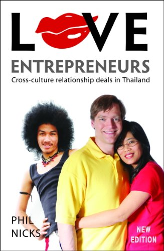 Love Entrepreneurs: Cross-Culture Relationship Deals in Thailand (9786169033608) by Phil Nicks; Alan Hall; Jerry Hopkins