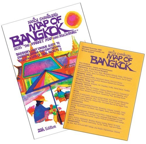 Nancy Chandler's Map of Bangkok, 25th Edition: Chandler, Nancy; Chandler, Nima