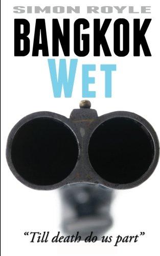9786169076926: Bangkok Wet (Bangkok Series) (Volume 2)