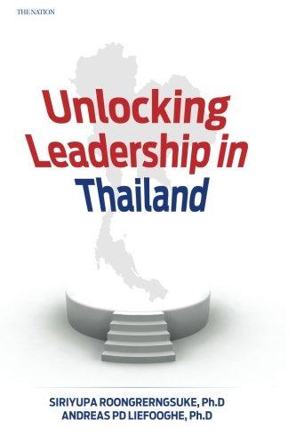 Unlocking Leadership in Thailand: Dr Siriyupa Roongrerngsuke Ph.D, Dr Andreas PD Liefooghe Ph.D