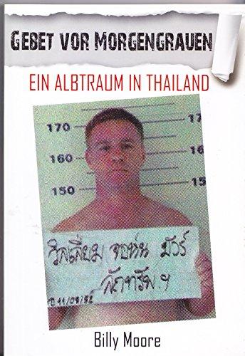9786169121114: Gebet vor Morgengrauen Ein Alptraum in Thailand TOP NEU 2012