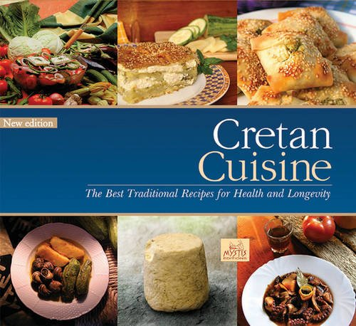 9786185024130: Cretan Cuisine: The Best Traditional Recipes for Health & Longevity