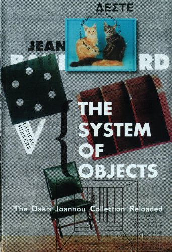 The System of Objects: The Dakis Joannou Collection Reloaded (Paperback)