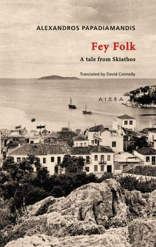 9786185048068: Fey Folk: A Tale From Skiathos