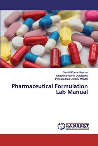 Pharmaceutical Formulation Lab Manual (Paperback): Senthil Kumar Kannan,