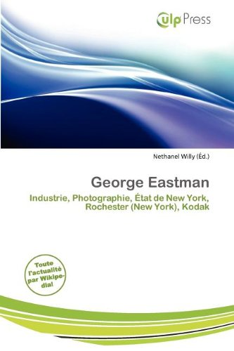 9786200407306: George Eastman (French Edition)