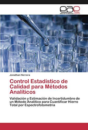 Control Estadístico de Calidad para Métodos Analíticos: Jonathan Herrera