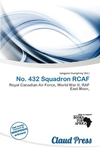 9786200425553: No. 432 Squadron Rcaf