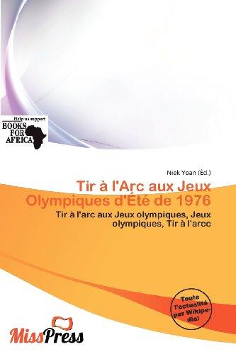 9786200594303: Tir L'Arc Aux Jeux Olympiques D' T de 1976