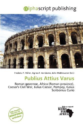 9786200630315: Publius Attius Varus