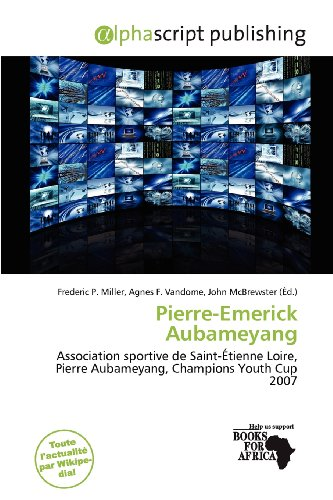 9786200840158: Pierre-Emerick Aubameyang (French Edition)