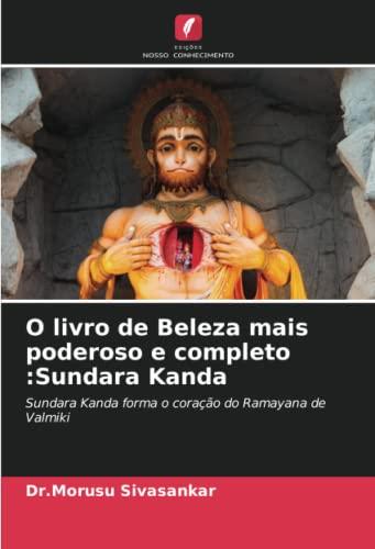 O livro de Beleza mais poderoso e completo :Sundara Kanda - Dr.Morusu Sivasankar