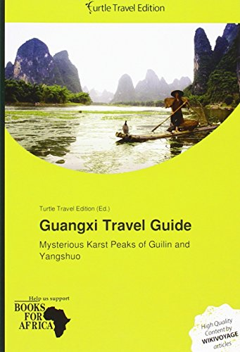 9786201559530: Guangxi Travel Guide