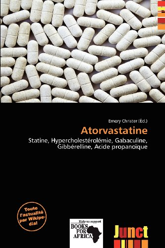 9786201758025: Atorvastatine (French Edition)