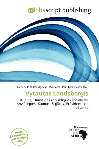 9786201946255: Vytautas Landsbergis (French Edition)