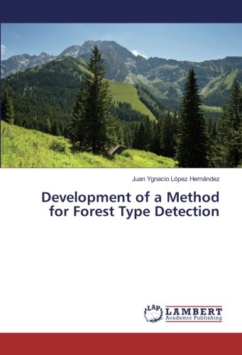 9786202025409: Development of a Method for Forest Type Detection