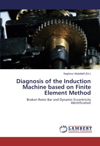 Diagnosis of the Induction Machine based on