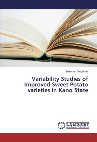 Variability Studies of Improved Sweet Potato varieties: Suleiman Abdulkadir