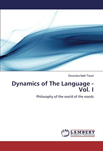 Dynamics of The Language - Vol. I: Devendra Nath Tiwari