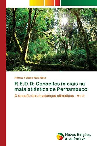 R.E.D.D: Conceitos iniciais na mata atlântica de: Reis Neto, Afonso
