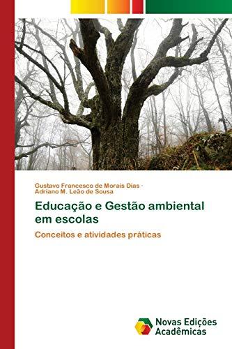 Educação e Gestão ambiental em escolas : Gustavo Francesco de