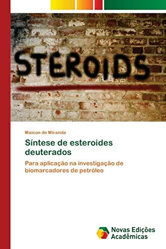 Síntese de esteroides deuterados - Maicon de Miranda