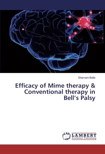 Efficacy of Mime therapy & Conventional therapy: Belle, Sharvani