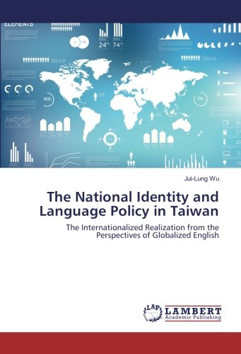 The National Identity and Language Policy in: Wu, Jui-Lung