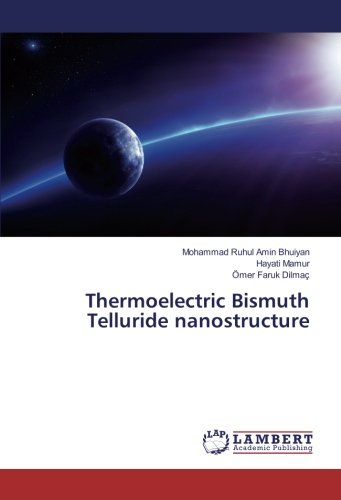 Thermoelectric Bismuth Telluride nanostructure: Mohammad Ruhul Amin Bhuiyan