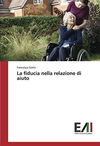 La fiducia nella relazione di aiuto: Gorla, Francesca