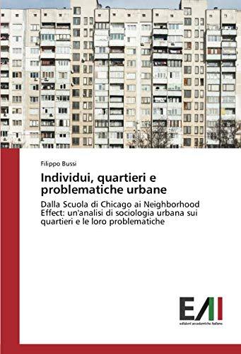 Individui, quartieri e problematiche urbane: Dalla Scuola: Filippo Bussi