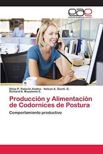 Producción y Alimentación de Codornices de Postura: Silvia P. Patarón Andino