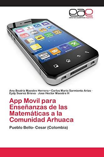 9786202115599: App Movil para Enseñanzas de las Matemáticas a la Comunidad Arhuaca