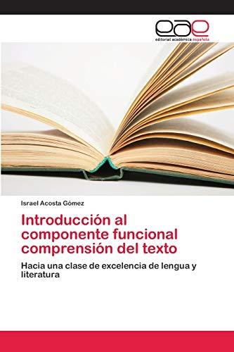 Introducción al componente funcional comprensión del texto: Israel Acosta Gómez