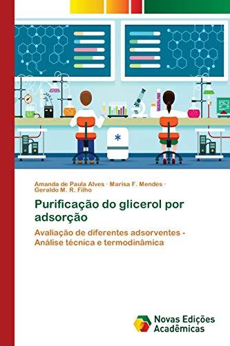 Purificação do glicerol por adsorção : Avaliação de diferentes adsorventes - Análise técnica e termodinâmica - Amanda de Paula Alves
