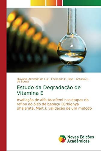 Estudo da Degradação de Vitamina E : Djavania Azevêdo da