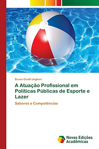 A Atuação Profissional em Políticas Públicas de Esporte e Lazer: Bruno Ocelli Ungheri