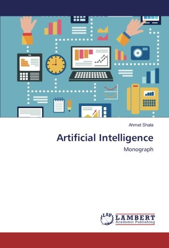 9786202199841: Artificial Intelligence: Monograph