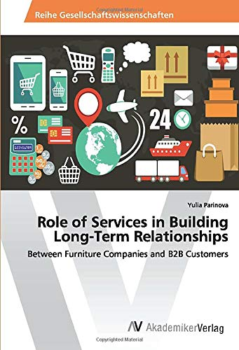 9786202200578: Role of Services in Building Long-Term Relationships: Between Furniture Companies and B2B Customers
